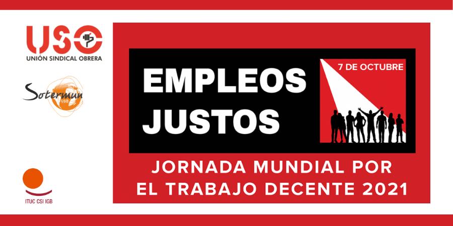 7 DE OCTUBRE JORNADA MUNDIAL POR EL TRABAJO DECENTE